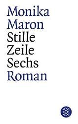 Stille Zeile Sechs: Roman