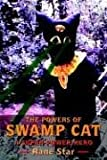 The Powers of Swamp Cat, Rane Star, 1410797112