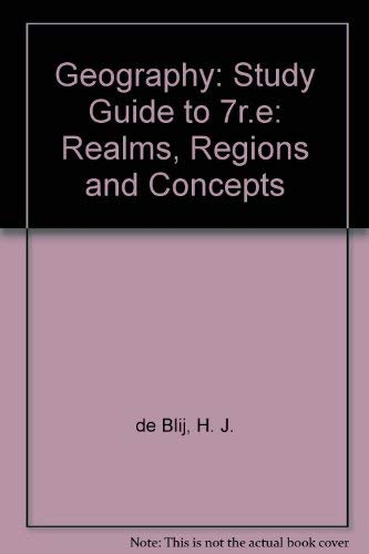 Geography, Study Guide: Realms, Regions, and Concepts