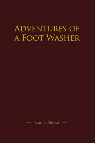 Adventures of a Foot Washer by iUniverse, Inc.