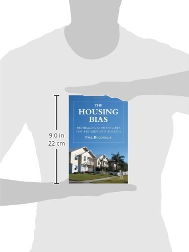 The Housing Bias: Rethinking Land Use Laws for a Diverse New America