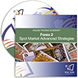 Forex Cd 2 - Spot Market Advanced Strategies 2010