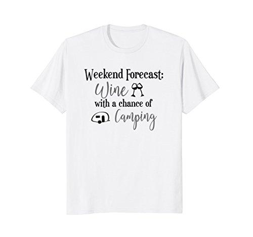 Weekend Forecast Funny Wine Camping Women's Shirt Teardrop White Wine