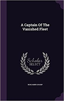 A Captain Of The Vanished Fleet