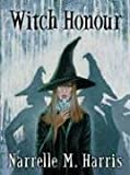 Witch Honour, Narrelle M. Harris, 1594142831
