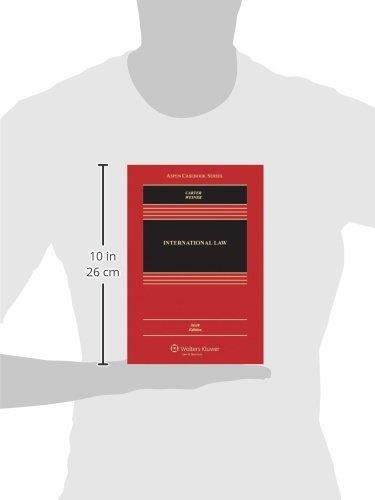 International Law, Sixth Edition (Aspen Casebooks)