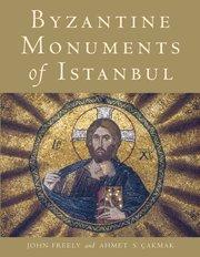 Byzantine Monuments of Istanbul