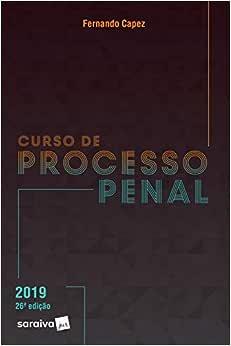 Curso de Processo Penal - 26ª edição de 2019