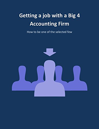getting-a-job-with-a-big-4-accounting-firm-how-to-be-one-of-the-selected-few