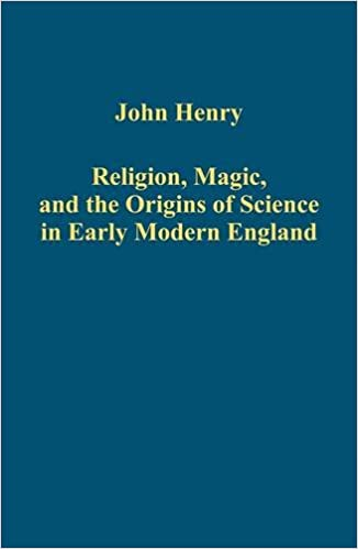 Download Religion, Magic, and the Origins of Science in Early Modern England (Variorum Collected Studies Series) PDF, azw (Kindle)