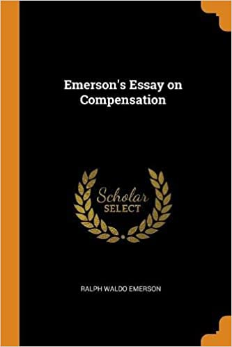 Examples Of Thesis Essays Amazoncom Emersons Essay On Compensation  Ralph Waldo  Emerson Books The Benefits Of Learning English Essay also Example Of A College Essay Paper Amazoncom Emersons Essay On Compensation  Ralph  High School Entrance Essays