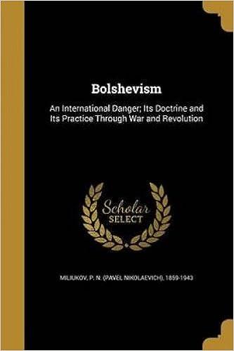 Bolshevism (Routledge Revivals): An International Danger: Volume 4