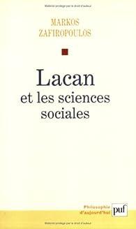 Lacan et les sciences sociales. : Le déclin du père (1938-1953) par Markos Zafiropoulos