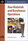 Raw Materials and Brewhouse Operations, Karl Ockert, 0977051919