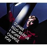 I Won't Change You [CD 1]