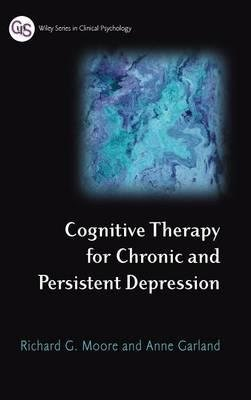 [(Cognitive Therapy for Chronic and Persistent Depression)] [Author: Richard G. Moore] published on (October, 2003) pdf