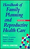 Handbook of Family Planning and Reproductive Health Care, , 0443051577
