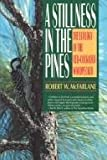 img - for A Stillness in the Pines: The Ecology of the Red-Cockaded Woodpecker (The Commonwealth Fund Book Program) book / textbook / text book