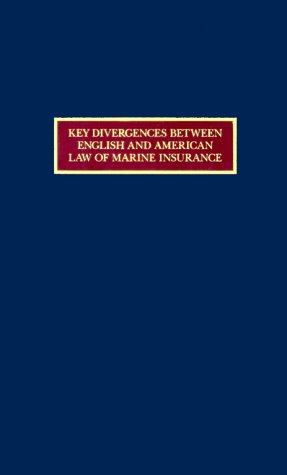 Download Key Divergences Between English and American Law of Marine Insurance Pdf