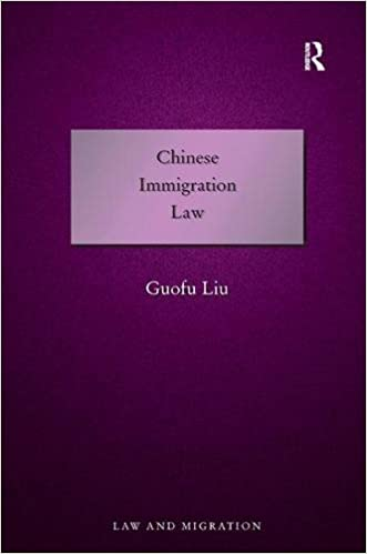Chinese Immigration Law (Law and Migration)