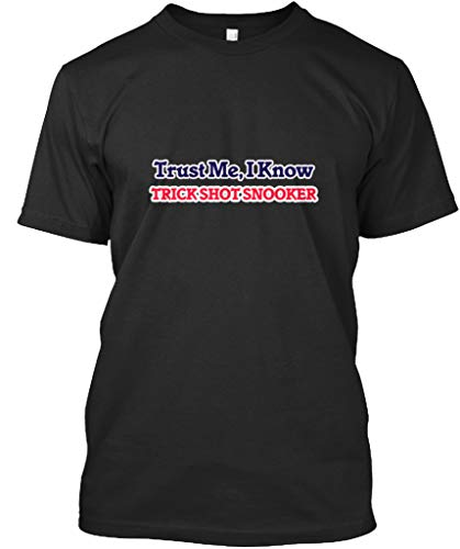 She Lift Trust me i Know Trick Shot Snooker S - Black Premium Tee - Premium Tee
