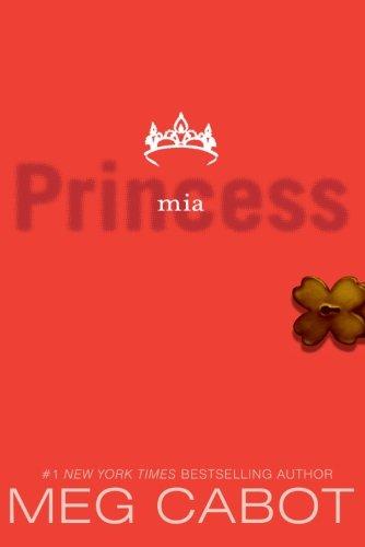 Princess Mia (The Princess Diaries, Vol. 9)