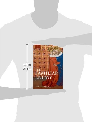 The Familiar Enemy: Chaucer, Language, and Nation in the Hundred Years War by Oxford University Press