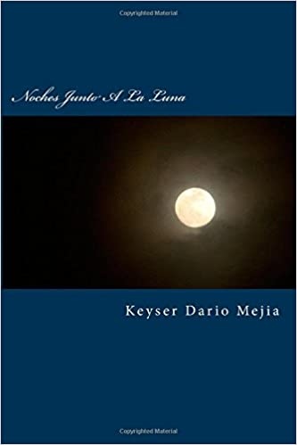 Book Noches Junto a la Luna: Inspiracion En El Ocaso De Los Dias