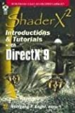 Shaderx 2: Introduction & Tutorials with DirectX 9 with CDROM: Vertex and Pixel Shaders (Wordware Game Developer's Library)