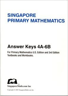 Singapore Primary Mathematics Answer Key for U S  Edition and 3rd