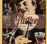 Gluttony, Nan Lyons, 096695730X