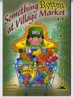 Download Steck-Vaughn Power Up!: Leveled Readers Grades 6 - 8 Something Rotten at Village Market pdf epub