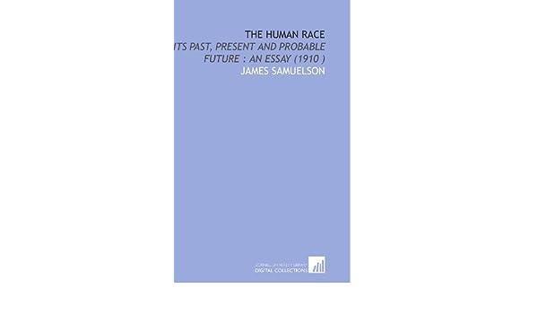 ba00b32236954 The Human Race  Its Past