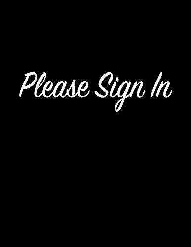 - Please Sign In: Open House Registry Book - Real Estate Agent Visitor Log and Guest Register - Sign In Sheet Registration Journal for Realtors Brokers ... for Name and Address - Large Size 8.5x11
