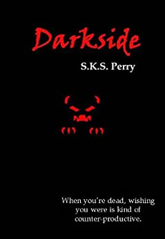Darkside by [Perry, S.K.S.]