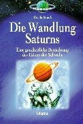 Die Wandlung Saturns: Eine ganzheitliche Betrachtung des Hüters der Schwelle