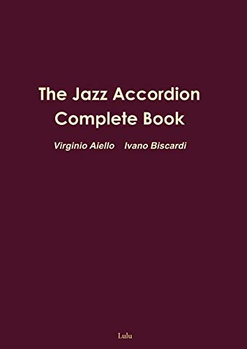 (The Jazz Accordion Complete Book)