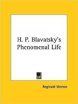 Book H. P. Blavatsky's Phenomenal Life