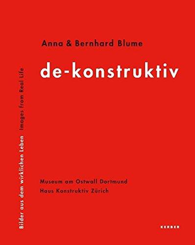 Anna & Bernhard Blume: Deconstructiv by Kerber