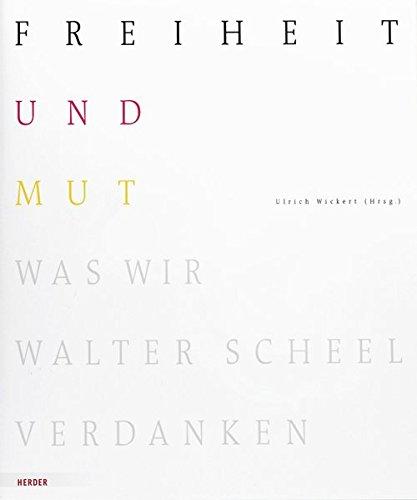 Freiheit und Mut: Was wir Walter Scheel verdanken