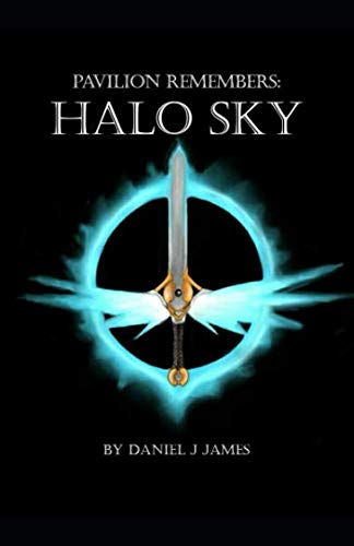 Pavilion Remembers: Halo Sky (Pavilion ()