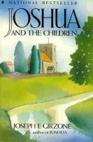 Joshua And The Children by Joseph F. Girzone