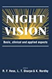 img - for Night Vision: Basic, Clinical and Applied Aspects book / textbook / text book
