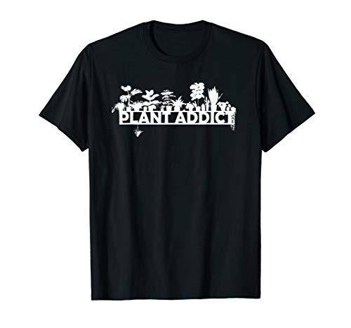 Plant Addict Plant Lover T-Shirt - Women, Men, Youth