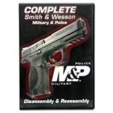 Complete Smith & Wesson, Military and Police: Disassembly & Reassembly (DVD) Review