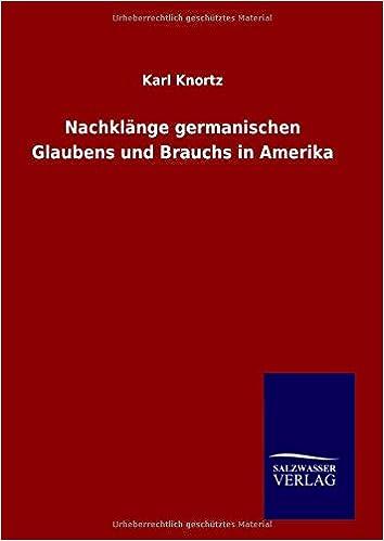 Book Nachklänge germanischen Glaubens und Brauchs in Amerika