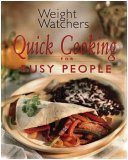 Weight Watchers Quick Cooking for Busy People/[editor, Cathy A. Wesler], Cathy A. Wesler, 0848718550