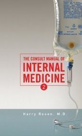 Book: The Consult Manual of Internal Medicine by Harry Rosen