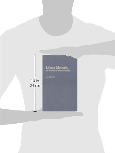 Lingua Mentalis: The Semantics of Natural Language by Brill Academic Pub
