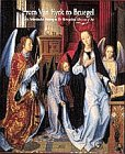 From Van Eyck to Bruegel 9780810965287